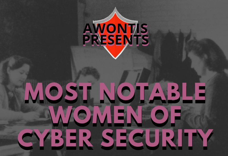 Most Notable Women of Cyber Security (Infographic)