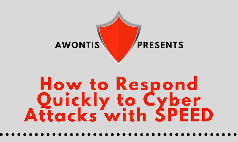 How to Respond Quickly to Cyber Attacks with SPEED (Infographic)